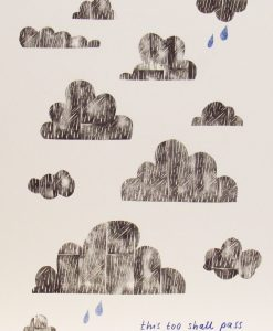 Jo Blaker, This too shall pass, Screen print