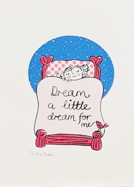 Lisa Stubbs, Dream a little dream, Screen print