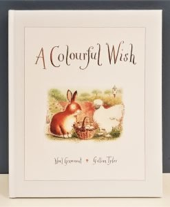 A Colourful Wish by Noel Grammont and Gillian Tyler