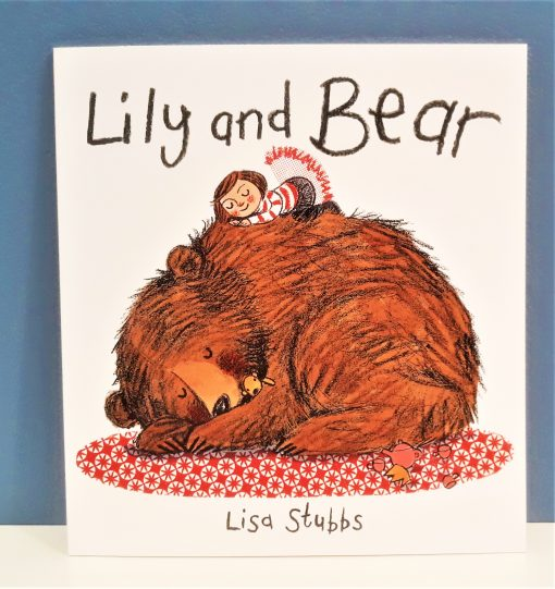 Lily and Bear by Lisa Stubbs