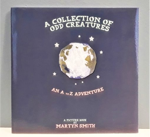 A Collection of Odd Creatures by Martyn Smith