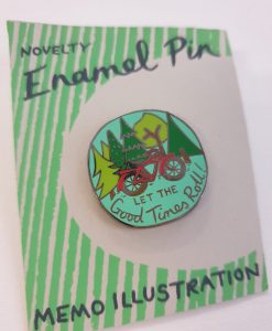 Let the Good Times Rolls pin badge by Hello Memo