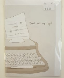 You're just my type card by Carrie Ann Coupe