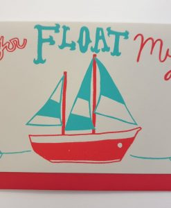 You Float My Boat card by Hello Memo