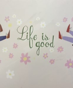 Life is good card by Jenna Lee Alldread